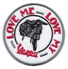 """VESPA Scooter Embroidered Iron Sew On Patch Badge - """"LOVE ME, LOVE MY VESPA"""""""