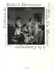Robert Doisneau Photo bk, Cadeau de Doisneau, un mariage a la campagne in 1951