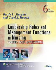 Leadership Roles and Management Functions in Nursing: Theory and Application (M