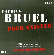 PATRICK BRUEL - Pour exister CDS 2TR 1995 CHANSON VERY RARE!