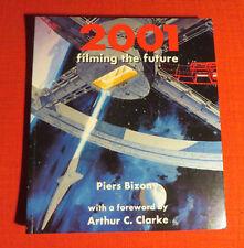 2001: FILMING THE FUTURE Book - Kubrick, Clarke - RARE - Space Odyssey - SciFi