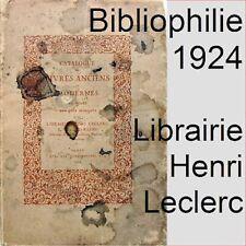 Bibliophilie Catalogue librairie Henri Leclerc Giraud Badin 1924 livres anciens