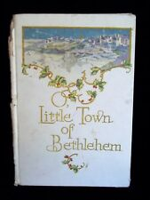 Antique 1916 Little Town Bethlehem Book Pictures Poem Song Beautiful Pictures