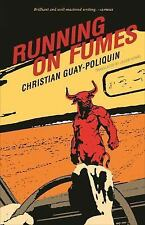 Running on Fumes by Christian Guay-Poliquin (2016, Paperback)