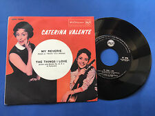 Caterina Valente - My reverie, the things i love - 45' - RCA 45N 1034