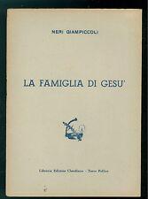 GIAMPICCOLI NERI LA FAMIGLIA DI GESU' CLAUDIANA ANNI'50  TEOLOGIA CRISTIANESIMO