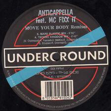 ANTICAPPELLA FEAT. MC FIXX IT - Move Your Body (Remixes) - Underground