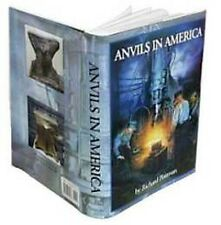 Anvils in America/ blacksmithing / Anvils / Anvil Making / /blacksmith / forge