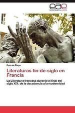 Literaturas fin-de-siglo en Francia: La Literatura francesa durante el final del