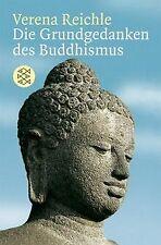 Die Grundgedanken des Buddhismus von Reichle, Verena | Buch | Zustand gut