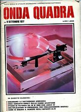 ONDA QUADRA #  N.9 Settembre 1977 # Rivista Mensile Sperimentazione Elettronica