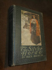The Silver Horde by Rex Beach 1909 HC