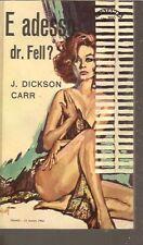 JOHN DICKSON CARR-E ADESSO DR FELL?-EDITORIALE ELLISSE-SL19