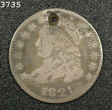 """1821 Capped Bust Dime """"Fine Holed"""" *Free S/H After 1st Item*"""