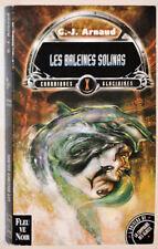 G. J. ARNAUD - LES BALEINES SOLINAS - CHRONIQUES GLACIAIRES 10