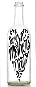 Vinyl Decal Sticker for Wine bottle Mother's day heart happy mum day
