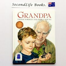 GRANDPA ~ L. Norman & N. Young (1998) Children's Book Council Australia.