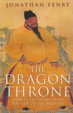 Dragon Throne: China's Emperors from the Qin to the Manchu Jonathan Fenby, PBACK