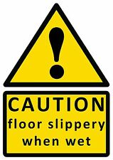 CAUTION floor slippery when wet sign sticker vinyl small A6 10.5 x15cm(set of 6)
