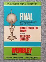 1970 - FA TROPHY FINAL PROGRAMME - MACCLESFIELD TOWN v TELFORD UTD - V.G COND