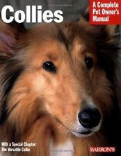 Complete Pet Owner's Manual: Collies by M. Sundstrom and H. Sundstrom (2005, Pa…