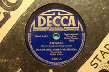 PAN PACIFIC TEMPO Orch. Swanee / Goofus  DECCA 78