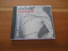 John Mellencamp - Dance Naked CD NM Record Store edition