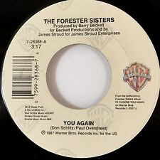 """THE FORESTER SISTERS~YOU AGAIN / WHATEVER YOU DO, DON'T (7"""" 45RPM WB 28368) NEW!"""