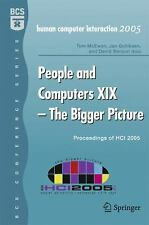 People and Computers XIX - The Bigger Picture: Proceedings of HCI 2005 (BCS
