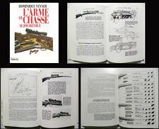Armi da caccia _ DOMINIQUE VENNER: L'ARME DE CHASSE AUJOURD'HUI _ GRANCHER 1990
