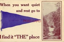 """1912 WHEN YOU WANT QUIET AND REST GO TO """"SPRING CREEK"""" I FIND IT """"THE"""" PLACE"""