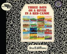 Three Days on a River in a Red Canoe (Reading Rainbow Books) by Williams, Vera