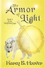 The Armor of Light: The Wolfchild Saga (Volume 2)