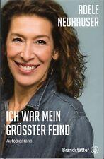 Adele Neuhauser, Ich war mein größter Feind, Autobiografie