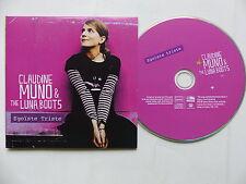 CD  single Promo CLAUDINE MUNO & THE LUNA BOOTS Egoiste triste VOL1102