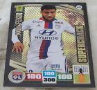 Adrenalyn 2016-17 Ligue 1 Nabil Fekir Supercrack card Rare NEW