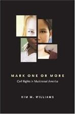 Kim M. Williams~MARK ONE OR MORE...~SIGNED 1ST/DJ~NICE COPY