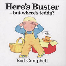 Here's Buster - but where's teddy?, Good Condition Book, Campbell, Rod, ISBN 978