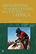 Trade and Development: Distortions to Agricultural Incentives in Africa...