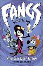 Fangs Vampire Spy Book 5: Project: Wolf World (Fangs Vampire Spy books), New, Do