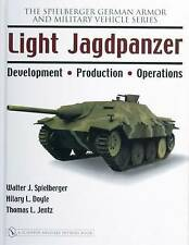 Light Jagdpanzer: Development - Production - Operations by Walter J....