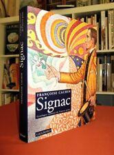 PAUL SIGNAC : Catalogue raisonné de l'oeuvre peint.