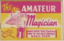 The Amateur Magician,...How To Put On A Complete Magic Show, 1943