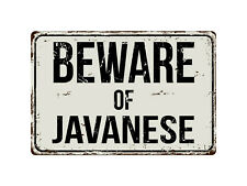 341Vs Beware Of Javanese 8� x 12� Vintage Aluminum Retro Metal Sign