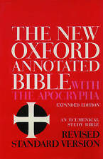 The New Oxford Annotated Bible with the Apocrypha: Revised Standard Version, Containing the Second Edition of the New Testament and an Expanded Edition of the Apocrypha by Herbert Gordon May, Bruce Manning Metzger (Hardback, 1977)