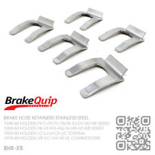 BRAKE HOSE RETAINER CLIPS STAINLESS STEEL X5 [HOLDEN HK-HT-HG-HQ-HJ-HX-HZ-WB]