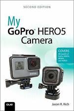 My...: My Gopro Hero5 Camera by Jason R. Rich (2017, Paperback)