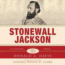 Stonewall Jackson by Donald A. Davis 2007 Unabridged CD 9781433203534