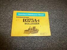 Komatsu D375A-1 Bulldozer Dozer Owner Operator Manual User Guide S/N 15001-Up