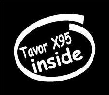 Tavor X95 inside vinyl decal sticker hunting  jeep truck car wall PC laptop